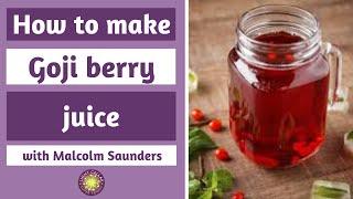 Easy Upgrades - Making Goji Juice