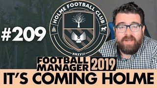 HOLME FC FM19 | Part 209 | SEASON FINALE | Football Manager 2019