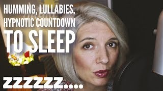 COMFORTING BEDTIME HYPNOSIS WITH HUMMING, HYPNOTIC COUNTDOWN & SOFTLY SUNG LULLABIES [ ASMR ]