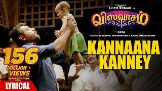 Kannaana Kanney Song with Lyrics   Viswasam Songs   Ajith Kumar,Nayanthara   D.Imman Siva Sid Sriram