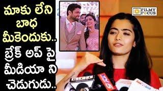 Rashmika Mandanna Smashes Reporter for asking about her Breakup with Rakshit Shetty - Filmyfocus