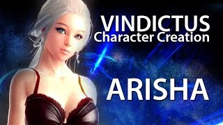VINDICTUS - Character Creation - Arisha NEW