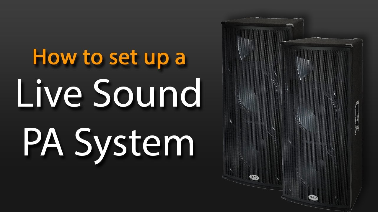 Cross Over Wire Diagram How To Set Up A Live Sound Pa System Youtube