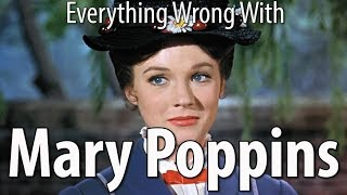 Watch Everything Wrong With Mary Poppins In 15 Minutes Or Less Video