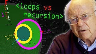 Programming Loops vs Recursion - Computerphile