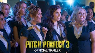 Watch Pitch Perfect 3 - Official Trailer [HD] Video