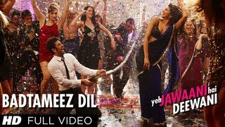 Badtameez Dil Full Song HD Yeh Jawaani Hai Deewani   Ranbir Kapoor, Deepika Padukone