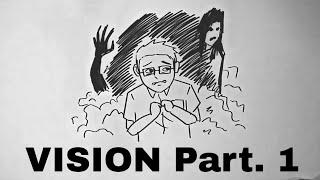 Ketakutan Mendalam #Vision part. 1