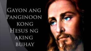 Hesus ng Aking Buhay [with Lyrics]