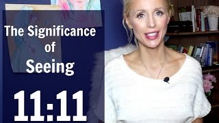 The Significance of Seeing 11:11 REPEATEDLY