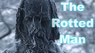 ″The Rotted Man″