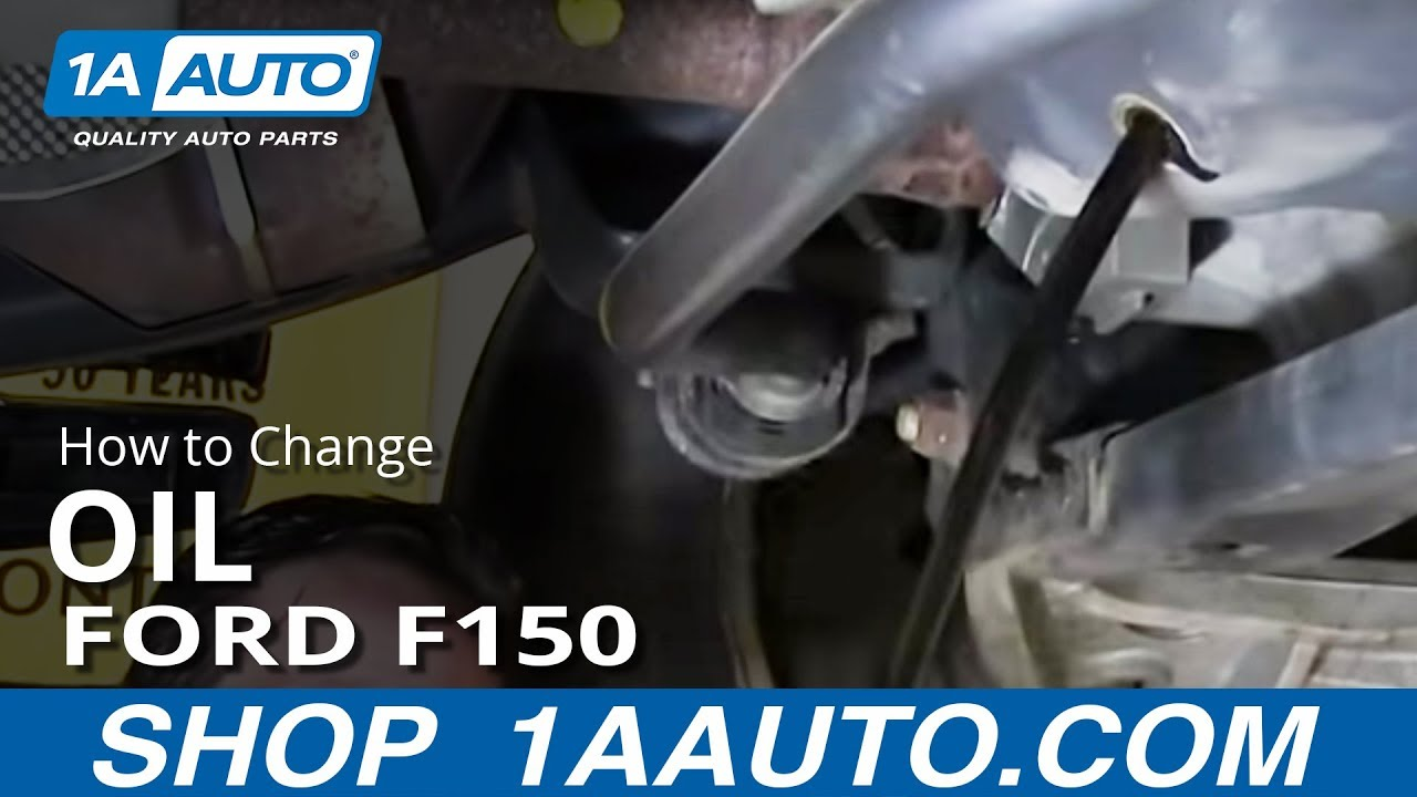 2006 Ford F 150 Fuel System Diagram How To Change The Oil 2005 Up Ford F150 Youtube