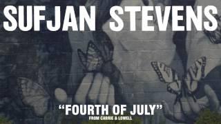 Sufjan Stevens, ″Fourth Of July″