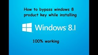 How to bypass windows 8.1 product key while installing