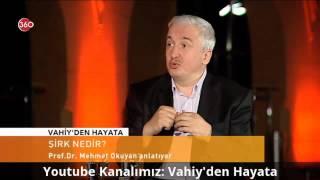 Şirk Nedir, Müşrik Kime Denir? Gelenekte Aracılık - Prof. Dr. Mehmet Okuyan | HD