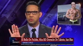 Pechito al Bollo, Miss RD Derroche de Talento, San Blas - #Antinoti Julio 25 2017