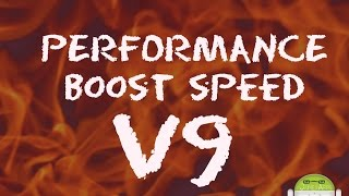 Performance Boost Speed V9/Note 7style/ Galaxy J5 2015