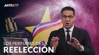 Los Perfumes Del PLD Huelen A Reelección - #Antinoti Mayo 1, 2019