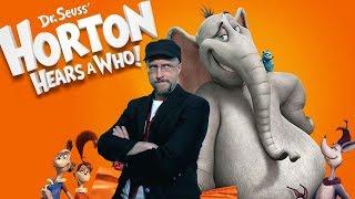Horton Hears a Who - Nostalgia Critic