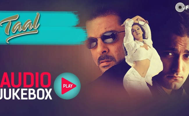 Taal Jukebox Full Album Songs Anil Kapoor Aishwariya