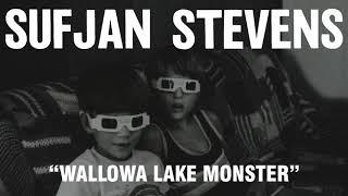 Sufjan Stevens - Wallowa Lake Monster