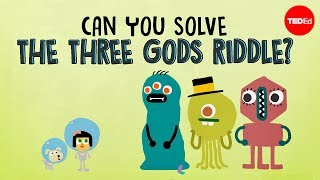 Can you solve the three gods riddle? - Alex Gendler Video