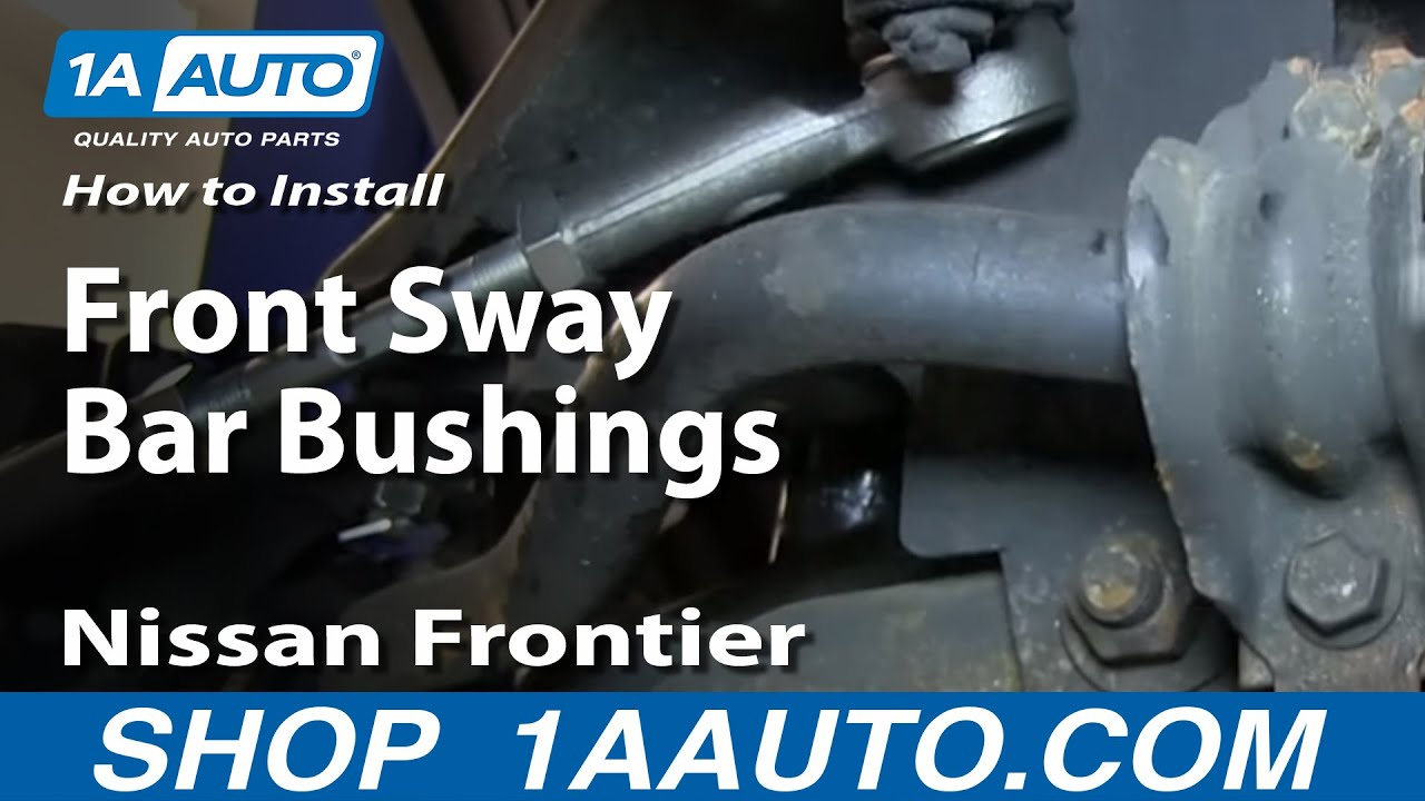 nissan quest parts diagram 2000 buick century radio wiring how to install replace front sway bar bushings 1998-04 frontier and xterra - youtube