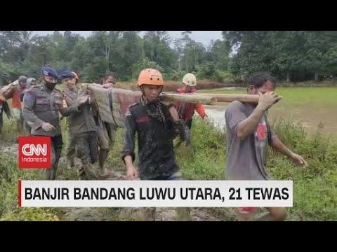 Banjir Bandang Luwu Utara, 21 Tewas