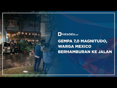 Gempa 7,0 Magnitudo, Warga Mexico Berhamburan Ke Jalan   Katadata Indonesia