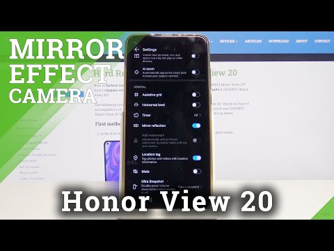 How to Turn On / Off Camera Mirror Effect on Honor View 20 – Camera Settings