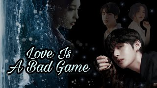[ BTS Taehyung FF ] Love Is A Bad Game 🕊 || Chapter 1
