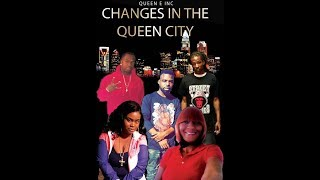 ″Changes In The Queen City″ (Hood Trap Movie) Full Movie