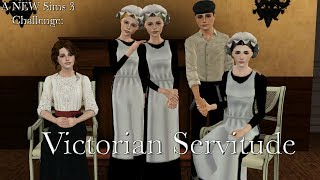 Sims 3 Victorian Servitude Challenge - Episode 1 - Meet the Sims, Challenge Rules and House Tour!
