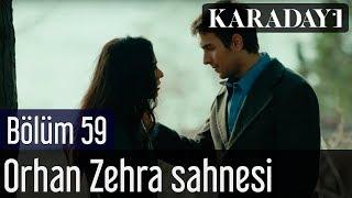 Karadayı 59.Bölüm Orhan Zehra Sahnesi