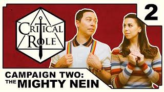 A Show of Scrutiny | Critical Role | Campaign 2, Episode 2