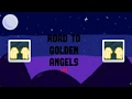 Road to golden angels selling my stations