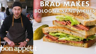 Brad Makes Fried Bologna Sandwiches | From the Test Kitchen | Bon Appétit