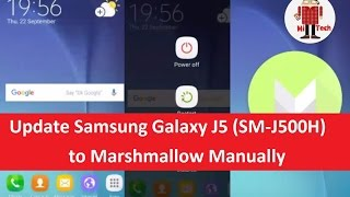 How to Update Samsung Galaxy J5 (SM-J500H) to Marshmallow Manually
