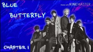 BTS FF [BLUE BUTTERFLY] CHAPTER 1