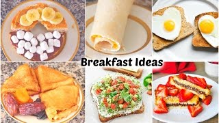 Healthy & Quick Breakfast Ideas!
