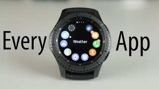 Every Samsung Gear S3 App, In Depth Review