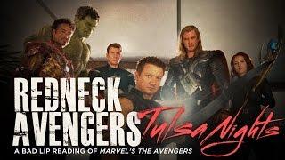 ″REDNECK AVENGERS: TULSA NIGHTS″ — A Bad Lip Reading of Marvel's The Avengers