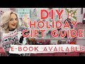 DIY HOLIDAY GIFT GUIDE 2018