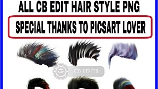 Download All Cb Edit Hair Style Png Thanks To Picsart Lover Spr