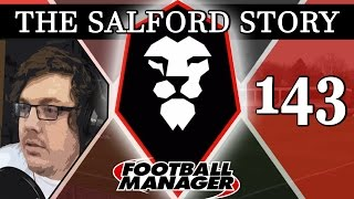 The Salford Story | Part 143 | NEW STADIUM! | Football Manager 2016