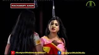 MACHANUPI AHUM   Manipuri Shumang Leela   Official Release
