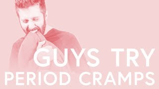 Guys Try Period Cramps: ″Is this what cramps are like??!″