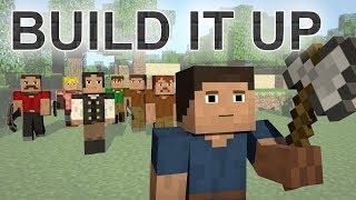 ♪ Build It Up - A Minecraft Parody of Avicii's Wake Me Up