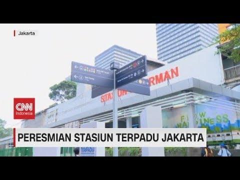 Peresmian Stasiun Terpadu Jakarta