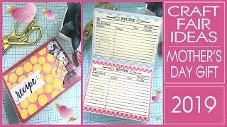 Craft Fair Ideas 2019 - Recipe Book - Mother's Day Gift Ideas